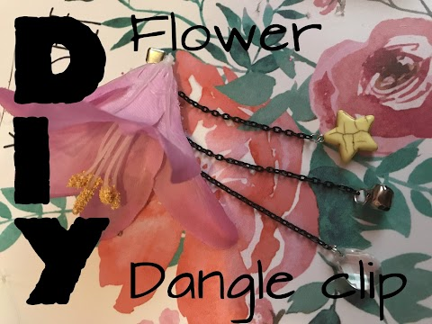 DIY Flower Dangle Clip!
