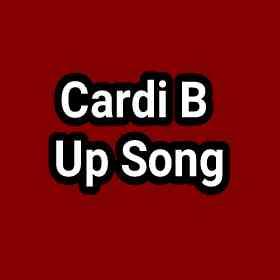 Cardi B - Up Mp3 download lyrics