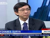 Kisah Menyedihkan Profesor Yohanes Surya Ditinggal Dosen dan Mahasiswanya