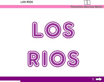 http://ceiploreto.es/sugerencias/cplosangeles.juntaextremadura.net/web/curso_3/sociales_3/rios_3/rios_3.html