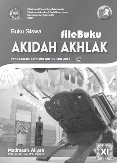 Akidah Akhlak Buku Siswa Kelas 11-XI Kurikulum 2013 Revisi