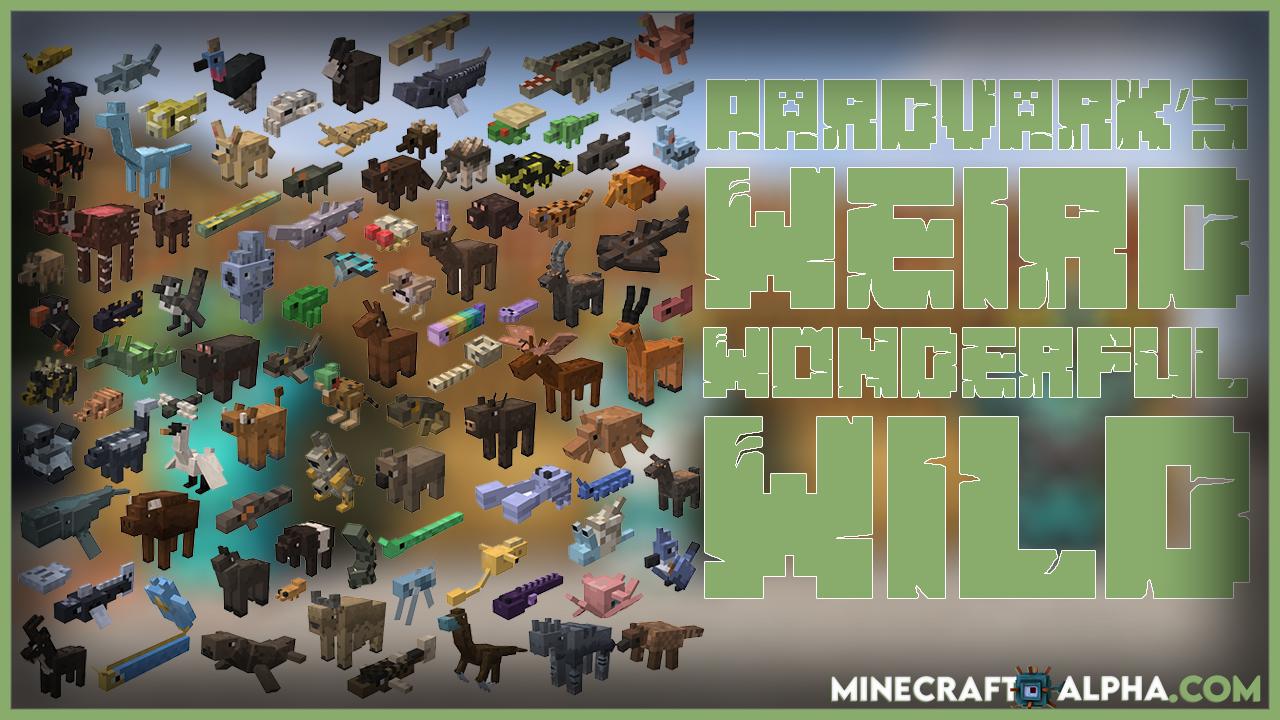Minecraft Aardvark's Weird Wonderful Wild Mod 1.17.1/1.16.5 (Creatures And Companions)