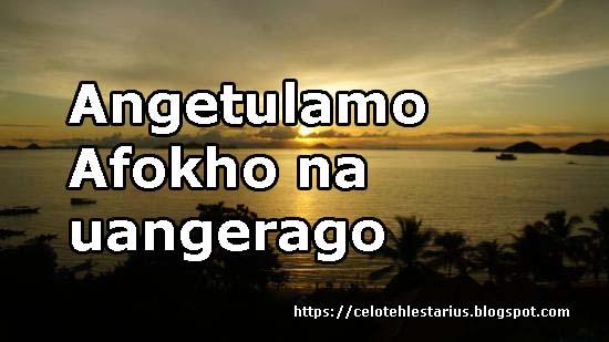 Angetulamo Lirik |Afokho na uangerago