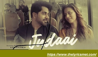 Judaai Song Lyrics | Moin Sabri Feat.Aaira Dwivedi, Gunjan Utreja New Hindi Song 2020
