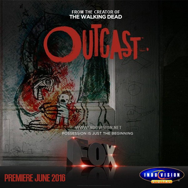 Jadwal tayang serial tv Outcast di Fox channel.