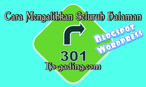 Cara Redirect 301 Di Blogspot