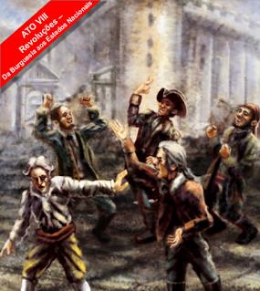 Revoluções, da Burguesia aos Estados Nacionais - Livro - Revolução Francesa - Revolução Gloriosa - Revoluções - Liberdade, Igualdade e Fraternidade