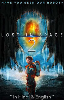 Lost in Space S02 In Hindi Dual Audio Download 720p HD