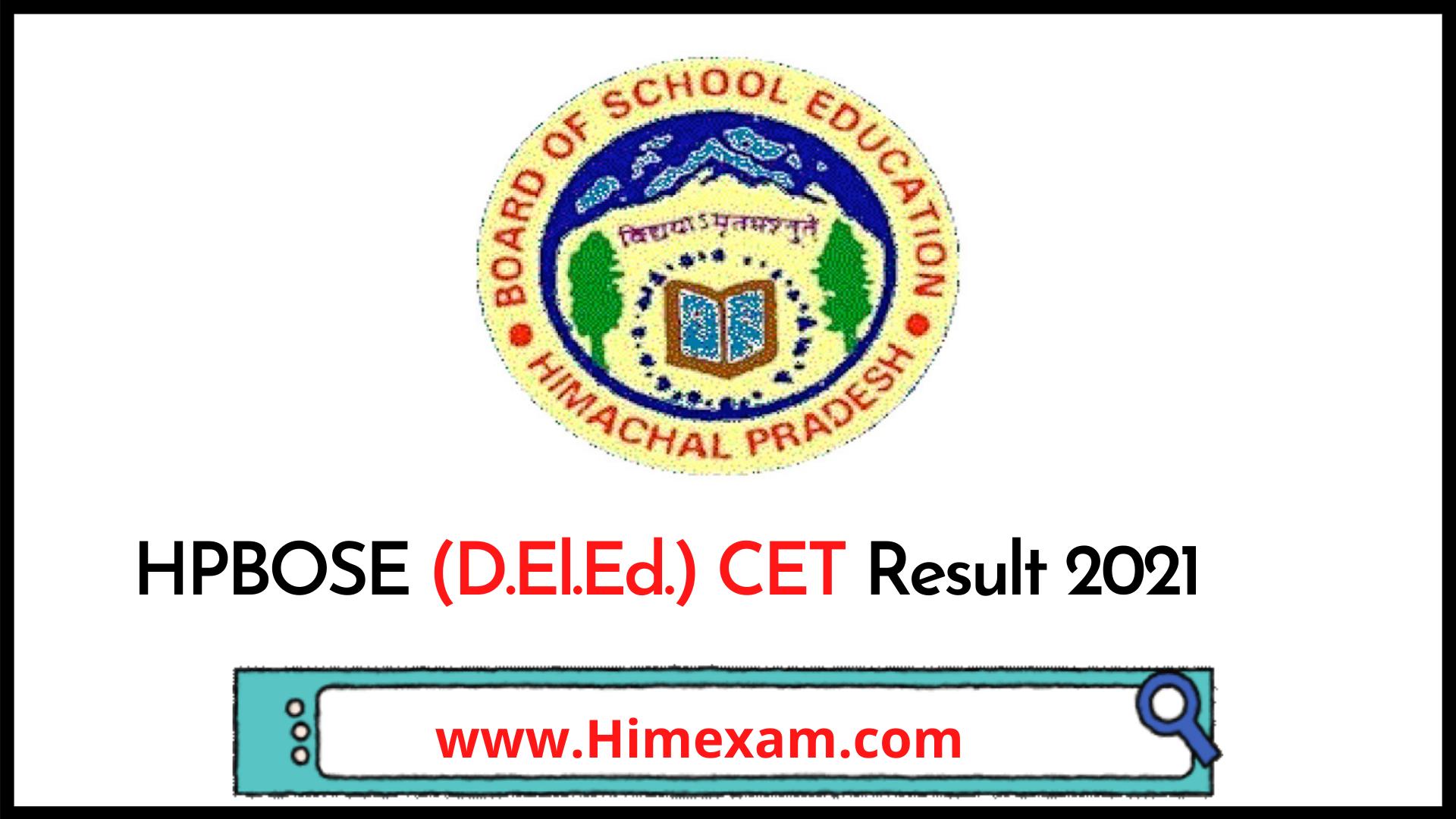 HPBOSE (D.El.Ed.) CET Result 2021