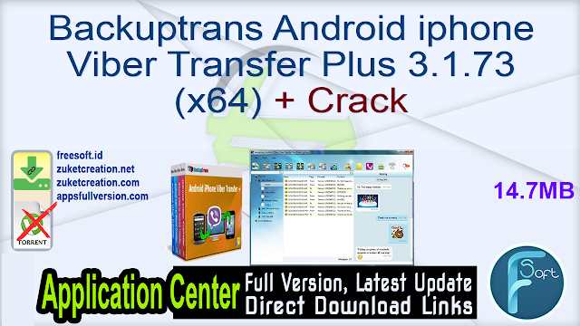 Backuptrans Android iphone Viber Transfer Plus 3.1.73 (x64) + Crack