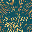 #BookReview Beautiful Broken Things by Sara Barnard
