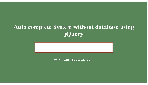 Create Auto complete to Input field without database Jquery