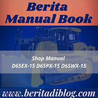 Shop Manual D65EX-15 D65PX-15