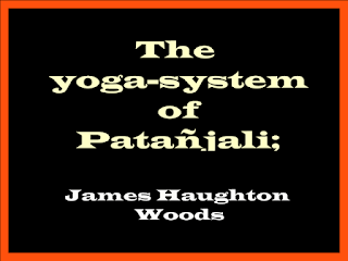 The yoga-system of Patañjali
