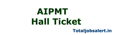 AIPMT Hall Ticket