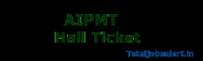 AIPMT Hall Ticket