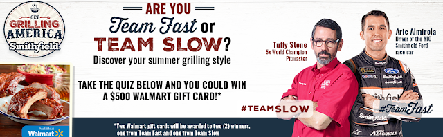 Smithfield wants you to tell them whether you grill slow or fast. Describe to them what your grilling style is and you could win a $500 Walmart Gift Card!