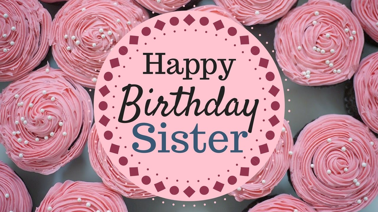 Heart Touching Birthday Messages - Greetings and Phrases for a Sister
