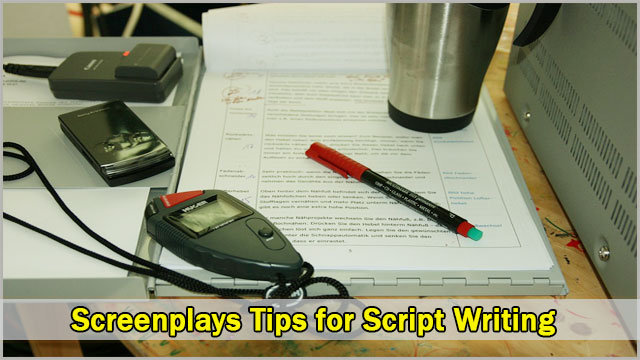 Screenplays Best Tips for Script Writing  | Screenplay Editor
