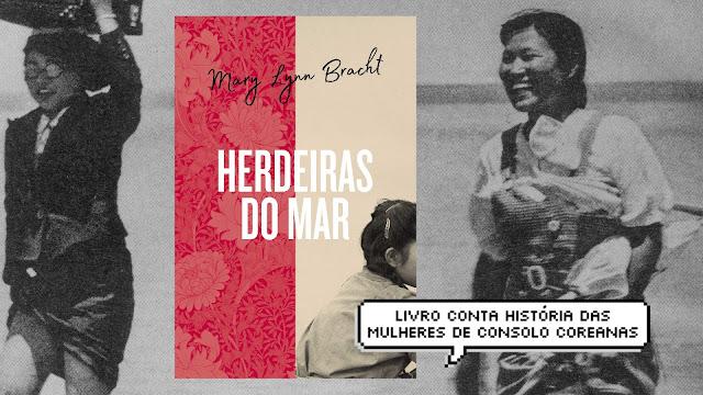 Herdeiras do Mar: livro conta história das mulheres de consolo coreanas