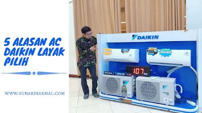 5 Alasan AC Daikin Layak Pilih