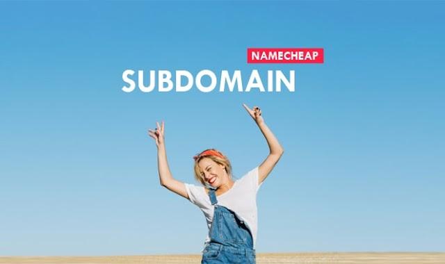 Cara Membuat Subdomain di Namecheap, Blogspot dan WordPress