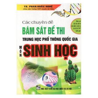 Các Chuyên Đề Bám Sát Đề Thi THPTQG Môn Sinh Học ebook PDF-EPUB-AWZ3-PRC-MOBI