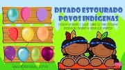 DITADO ESTOURADO - POVOS INDÍGENAS