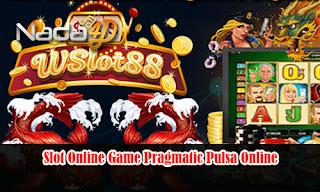 Slot Online Game Pragmatic Pulsa Online