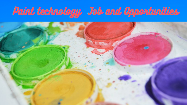Paint technology job and Opportunities