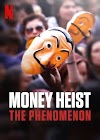 Money Heist: The Phenomenon (2020) WEB-DL