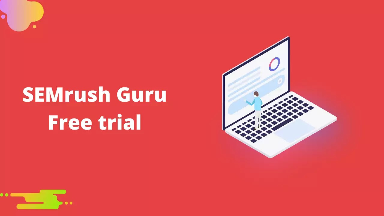 SEMrush Guru Trial