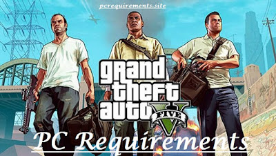[Latest] GTA 5 Pc Requirements