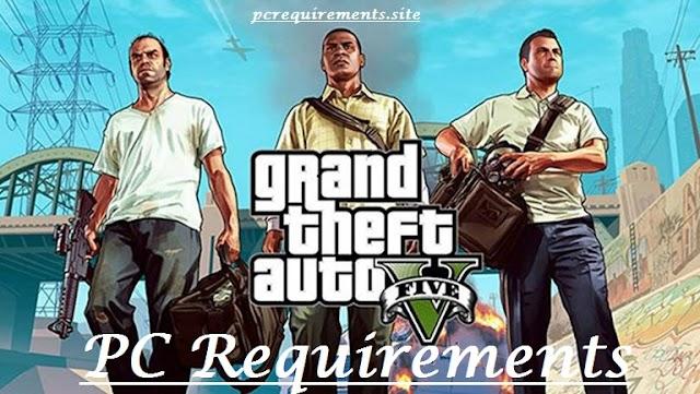 GTA 5 Pc Requirements [May 2020]