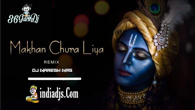 Makhan Chura Liya (Bandhan Chura Liya) dj Naresh NRS 2020 Mix