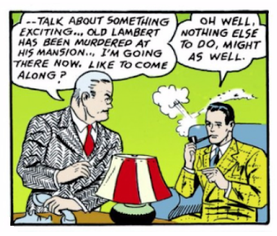 Detective Comics (1937) #27 Page 1 Panel 4: Blase Bruce Wayne, socialite, invited to a murder scene by Commissioner Gordon.