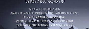 Hadirilah Kajian Islam Bersama Ustadz Abdul Wachid di Masjid Darun Najah Karang Anyar Tarakan