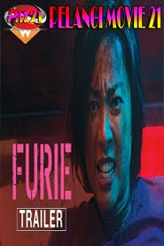 Trailer-Movie-Furie-2019