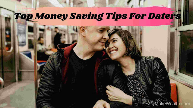 Top Money Saving Tips For Daters