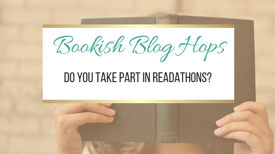 Do You Take Part in Readathons? #BookishBlogHops