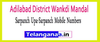 Wankdi Mandal Sarpanch Upa-Sarpanch Mobile Numbers List Adilabad District in Telangana State