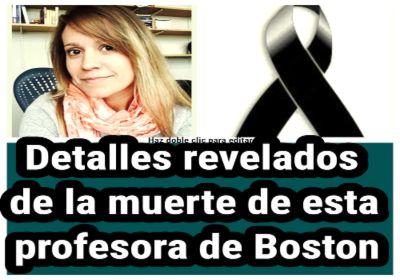 Revelan detalles de la muerte de profesora en Universidad de Boston