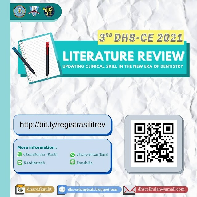 """3rd DSh-CE 2021 """"Literatur Review: Updating Clinical Skill in The New Era of Dentistry"""""""