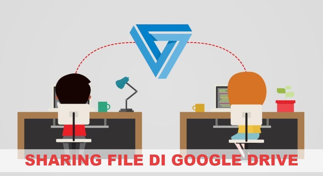 cara share file di google drive mudah
