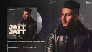 Checkout New Song Jatt Jatt lyrics penned by Channa jandali and sung by Harvir Gill