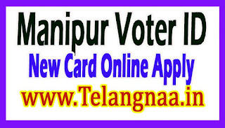 Manipur New Voter id Card Online Apply