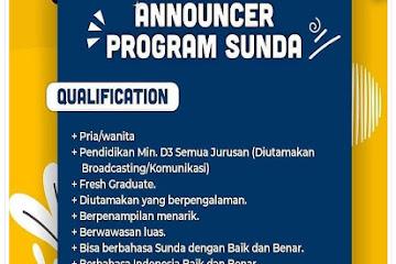 Lowongan Kerja Bandung Announcer Program Sunda