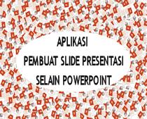 Aplikasi Pembuat Slide Presentasi Selain Powerpoint