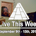 Live This Week: September 9th - 15th, 2018