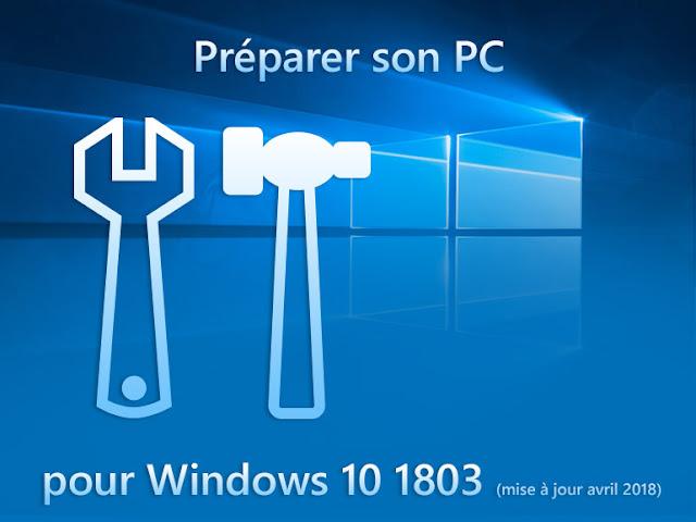 قم بإعداد وتجهيز الكمبيوتر الخاص بك للتحديث Windows 10 1803 Update April 2018